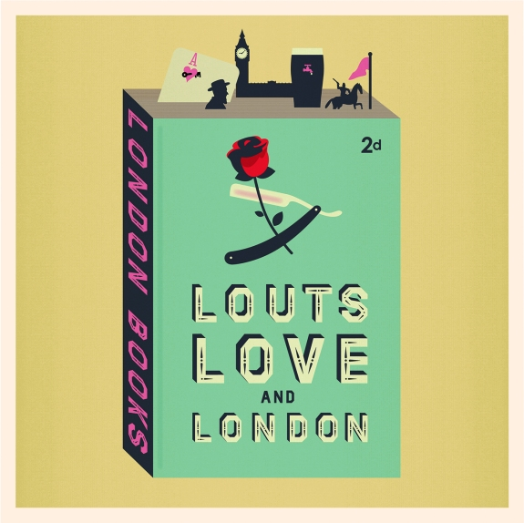 Louts love and London 4