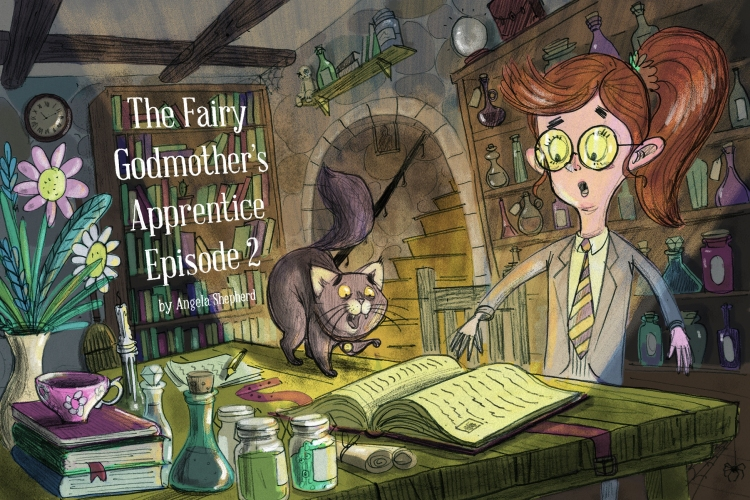 The Fairy Godmother's Apprentice - Episode 2 Artwork resize